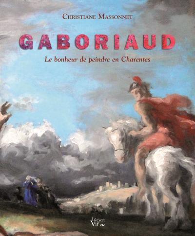 Gaboriaud, le bonheur de peindre en Charente