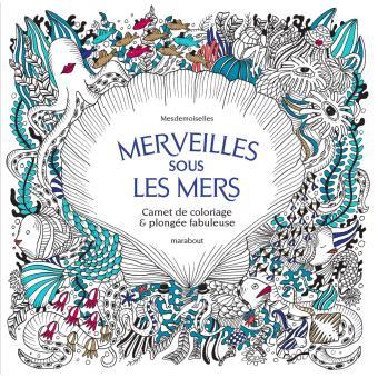 Vingt Mille Trésors Sous La Mer Carnet De Coloriage Et Chasse Au
