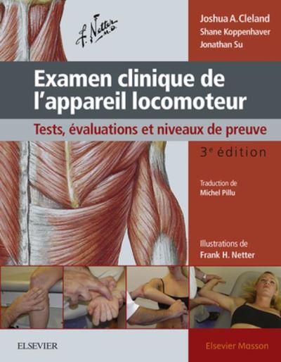 Examen clinique de l'appareil locomoteur - Tests, évaluations et niveaux de preuve - 9782294754968 - 57,91 €
