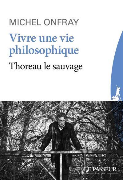 Vivre une vie philosophique - 9782368905449 - 2,99 €