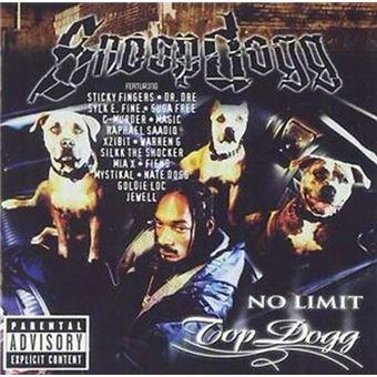No limit Top dogg Edition limitée