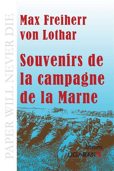 Souvenirs de la campagne de la Marne