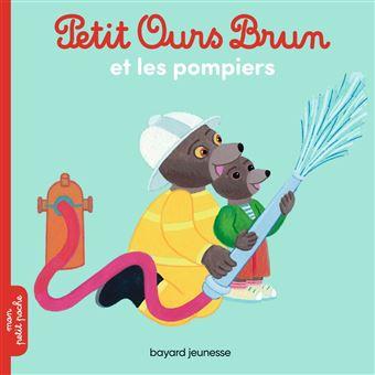 Petit Ours BrunPetit Ours Brun et les pompiers