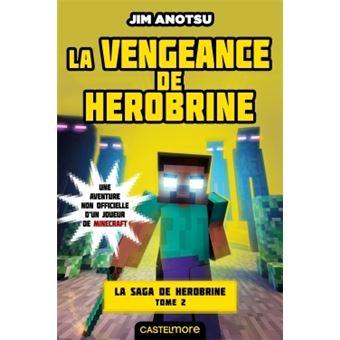 Minecraft Minecraft La Saga De Herobrine T2 La Vengeance De Herobrine