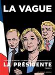 La Présidente tome 3 : La Vague