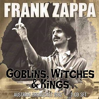 Goblins Witches & Kings Radio Broadcast Vienne Austria 1982