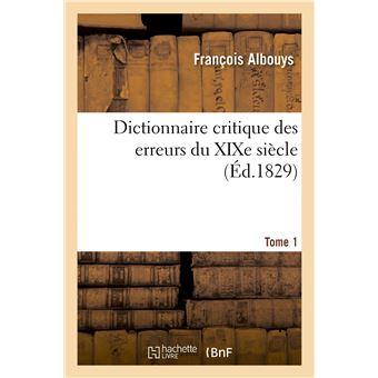 Dictionnaire critique des erreurs du XIXe siècle