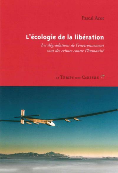 L'ecologie de la liberation