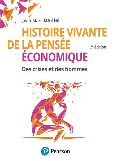 Histoire vivante de la pensee economique 2e ed