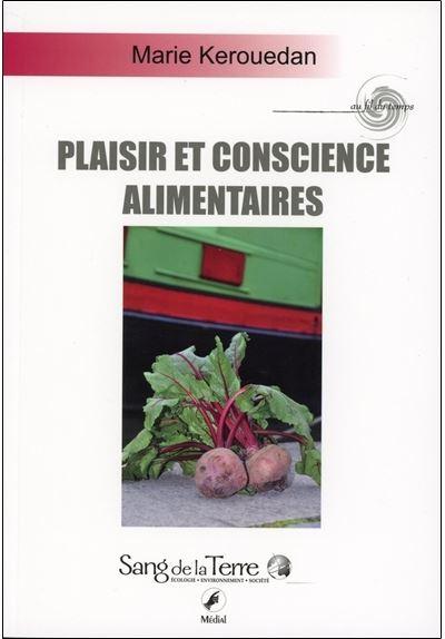 Plaisir et conscience alimentaires