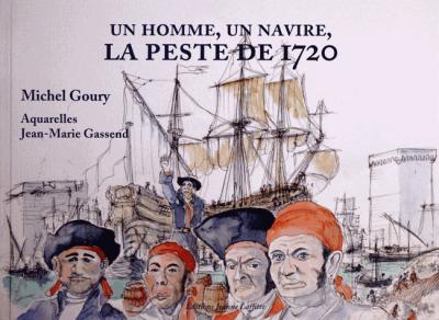 Un homme, un navire : la peste de 1720