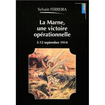 La Marne, une victoire opérationnelle