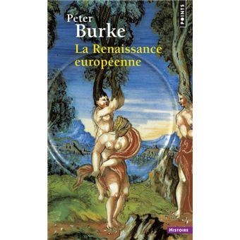 La Renaissance européenne - Peter Burke