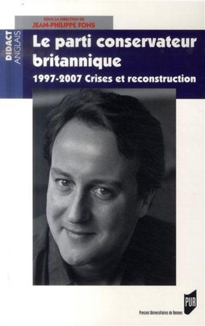 Parti conservateur britannique. 1997-2006