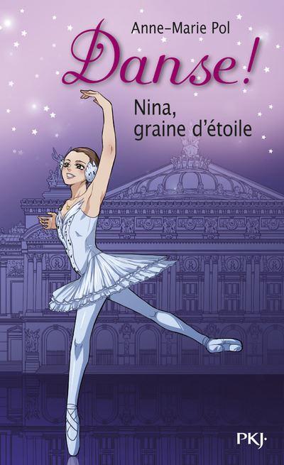 Danse ! - Tome 01 : Danse ! - numéro 1 Nina, graine d'étoile