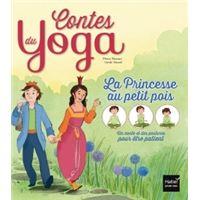 Contes du yoga - La Princesse au petit pois