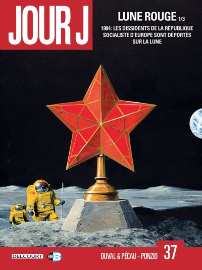 Jour J T37 - Lune Rouge 1/3 - 9782413022916 - 9,99 €