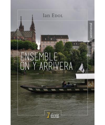 Ensemble on y arrivera