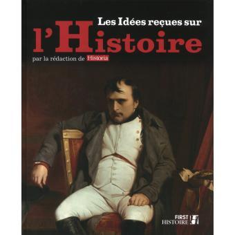 Les Idees Recues Sur L Histoire De France