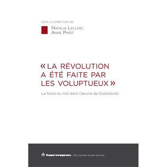«La Révolution a été faite par les voluptueux»