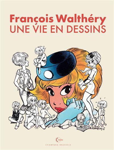Une vie en dessins - Walthéry (Edition spéciale)