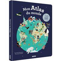 Mon atlas du monde avec plus de 100 rabats a soulever