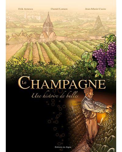 Le Champagne une histoire de bulles