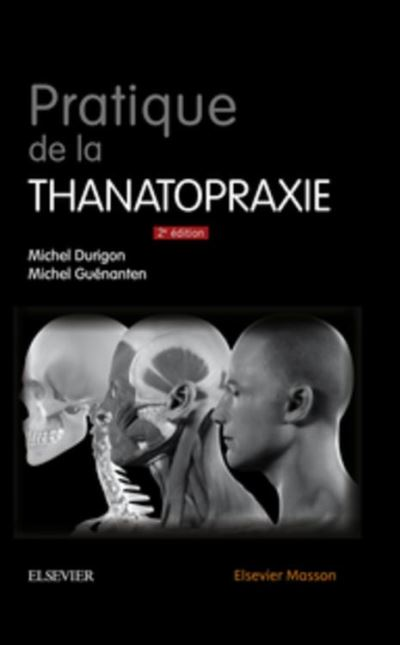 Pratique de la thanatopraxie - 9782294750151 - 54,99 €