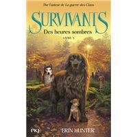 Survivants - tome 3 Des heures sombres