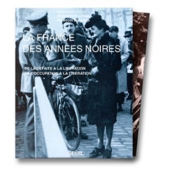 La France des années noires (2 volumes sous coffret)