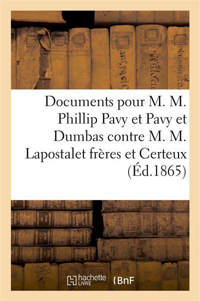 Cour impériale de Paris, 2e Chambre. Documents pour M. M. Phillip Pavy et Pavy et Dumbas