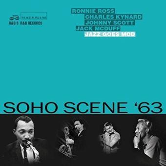 Soho Scene 1963 Jazz goes MOD