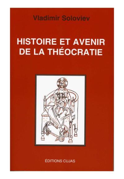 Histoire et avenir de la théocratie