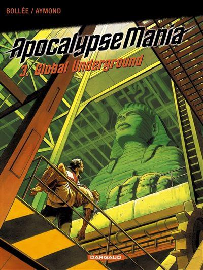 Apocalypse Mania - Cycle 1 - Global underground