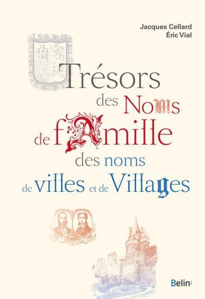 Trésors des noms de famille, des noms de villes et de villages - 9782410012231 - 15,99 €