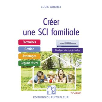 Creer Une Sci Familiale Broche Jacques Ancel Achat Livre Fnac