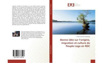Bonne idée sur l'origine, migration et culture du Peuple Lega en RDC