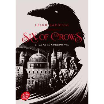 Six of crowsLa cité corrompue