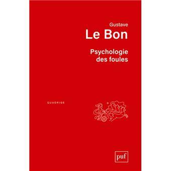 2a65c9df2f0 Psychologie des foules - broché - Le Bon Gustave - Achat Livre ou ebook