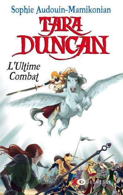 Tara Duncan T12 L'ultime combat