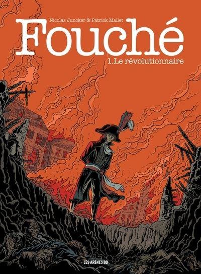 Fouché tome 1 : Le Révolutionnaire