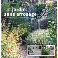 Creer Un Jardin De Style Mediterraneen Sans Arrosage Broche Jean