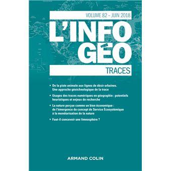L'Information géographique, Traces