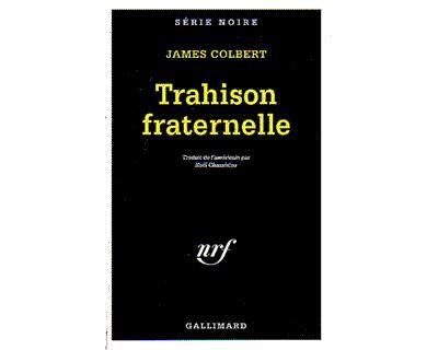 Trahison fraternelle