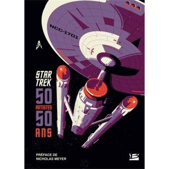 Star TrekSTAR TREK : 50 ans, 50 artistes