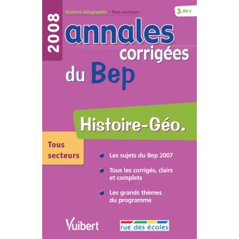 Histoire Geographie Bep Annales Corrigees Broche Collectif Achat Livre Fnac