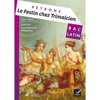 Le festin chez Trimalcion (Pétrone) - Livre de l'élève