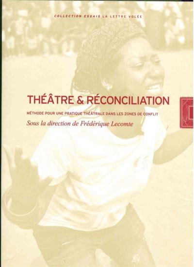 Théâtre et Reconciliation