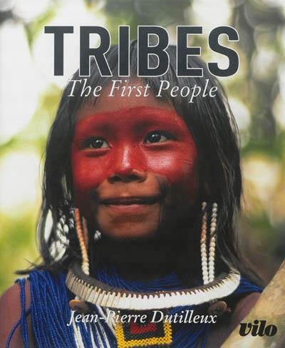 Tribes : the first people