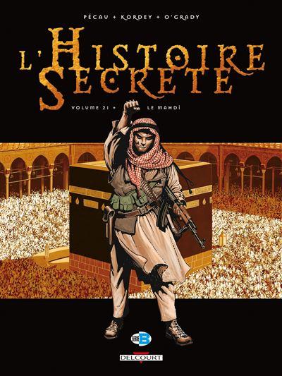 Histoire secrète T21 Le Mahdi